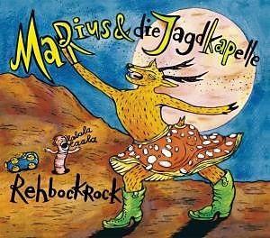 Marius & Die Jagdkapelle - Rehbockrock (2018 Reissue)