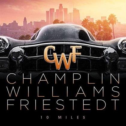 Joseph Williams (Toto), Bill Champlin (Ex-Chicago) & Peter Friestedt - 10 Miles