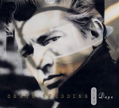 Chris Spedding - Cafe Days (2017 Reissue, Repertoire Edition)