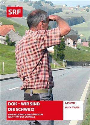 DOK - Wir sind die Schweiz - Staffel 2 - SRF Dokumentation