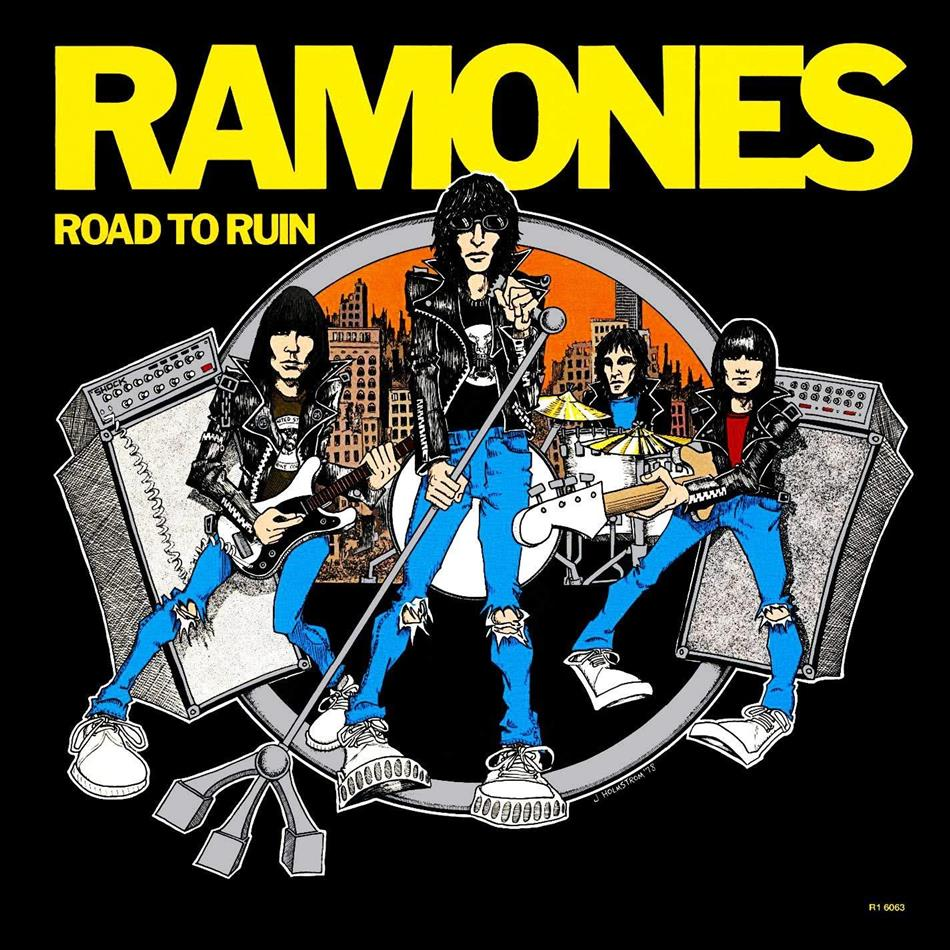 Ramones - Road To Ruin (2018 Reissue, Remastered)