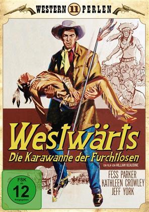 Westwärts - Die Karawane der Furchtlosen (1956) (Western Perlen)