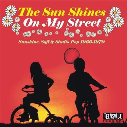 Sun Shines On My Street
