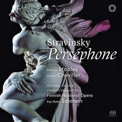 Andrew Staples, Pauline Cheviller, Igor Strawinsky (1882-1971) & Esa-Pekka Salonen (*1958) - Perséphone (Hybrid SACD)