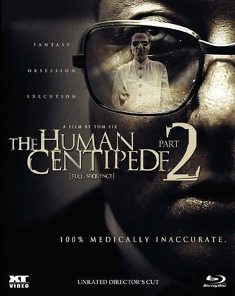 The Human Centipede 2 - Full Sequence (2011) (n/b, Director's Cut, Unrated)