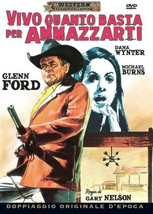 Vivo quanto basta per ammazzarti (1972) (Western Classic Collection)