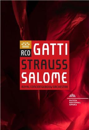 Royal Concertgebouw Orchestra & Daniele Gatti - Strauss - Salome