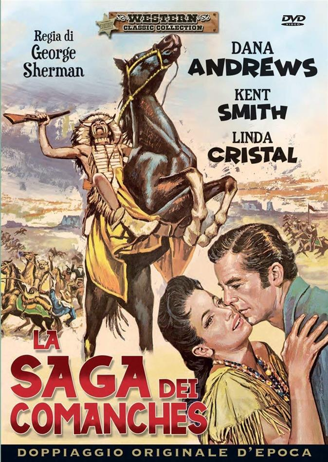 La saga dei comanches (1956) (Western Classic Collection)