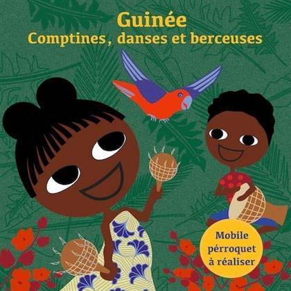 Sia Tolno - Guinée - Comptines, danses et berceuses