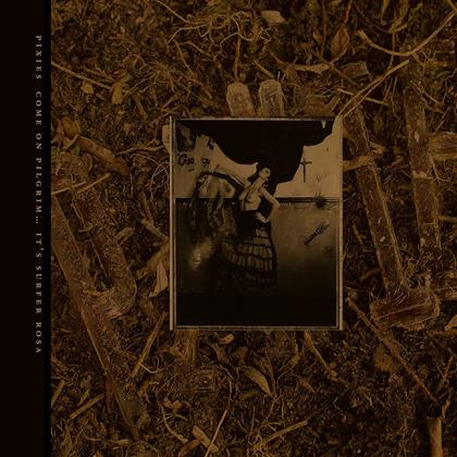 The Pixies - Come On Pilgrim... It's Surfer Rosa (30th Anniversary Edition, 3 CDs)