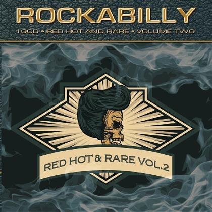 Rockabilly...Red Hot & Rare Vol. 2 (Boxset, 10 CDs)