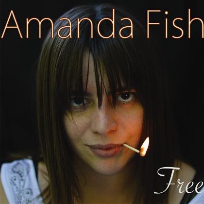 Amanda Fish - Free