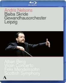 Gewandhausorchester Leipzig, Andris Nelsons, … - Berg - Violin Concerto (Accentus Music)