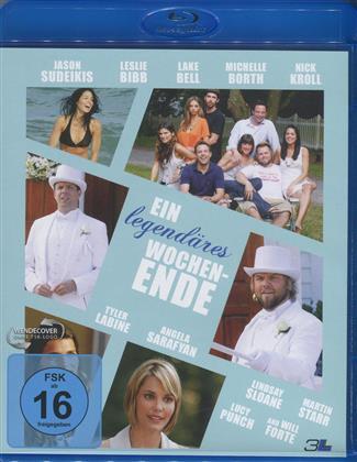 Ein legendäres Wochenende (2011)