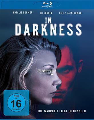 In Darkness - Die Wahrheit liegt im Dunkeln (2018)