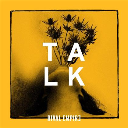 Rival Empire - Talk