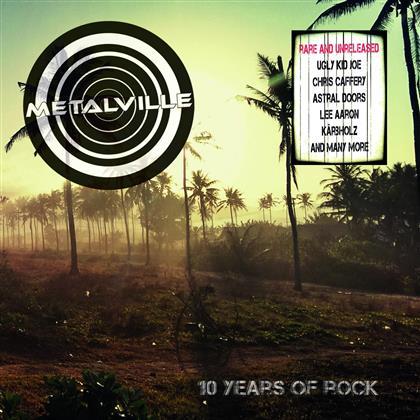 Metalville - Ten Years Of Rock