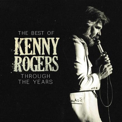 Kenny Rogers - Through The Years - The Best Of