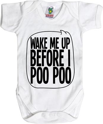 Wake Me Up Before I Poo Poo Baby Body - 6-12 Months - Taglia 68/74