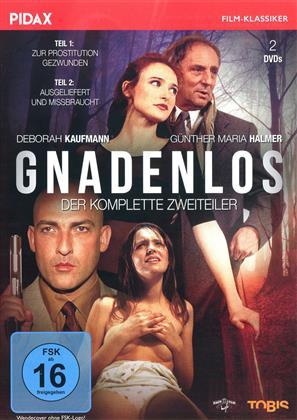 Gnadenlos - Der komplette Zweiteiler (Pidax Film-Klassiker)