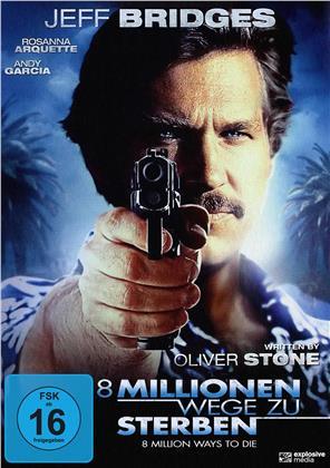 8 Millionen Wege zu Sterben (1986)