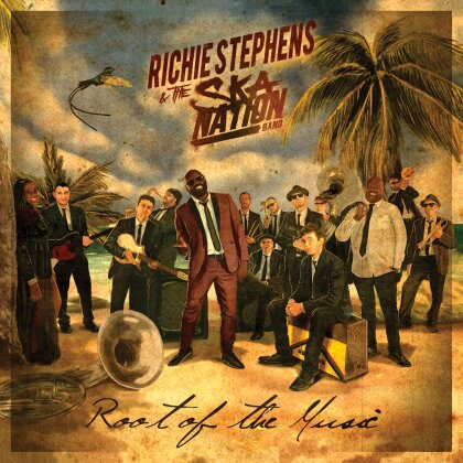 Richie Stephens & The Ska Nation Band - Root Of The Music
