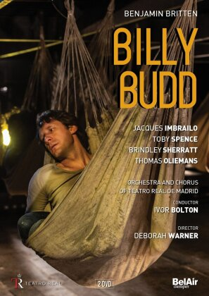 Orchestra of the Teatro Real Madrid, Ivor Bolton, … - Britten - Billy Budd (Bel Air Classique, 2 DVDs)