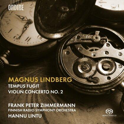 Hannu Lintu, Frank Peter Zimmermann & Magnus Lindberg - Tempus Fugit/Violin Concerto 2 (SACD)