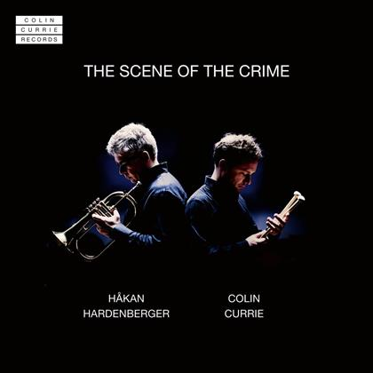 Colin Currie & Hakan Hardenberger - The Scene Of The Crime