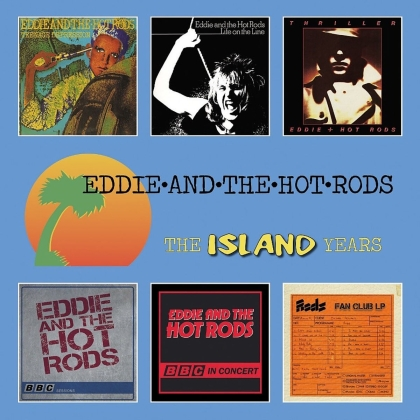 Eddie & The Hot Rods - The Island Years (6 CDs)
