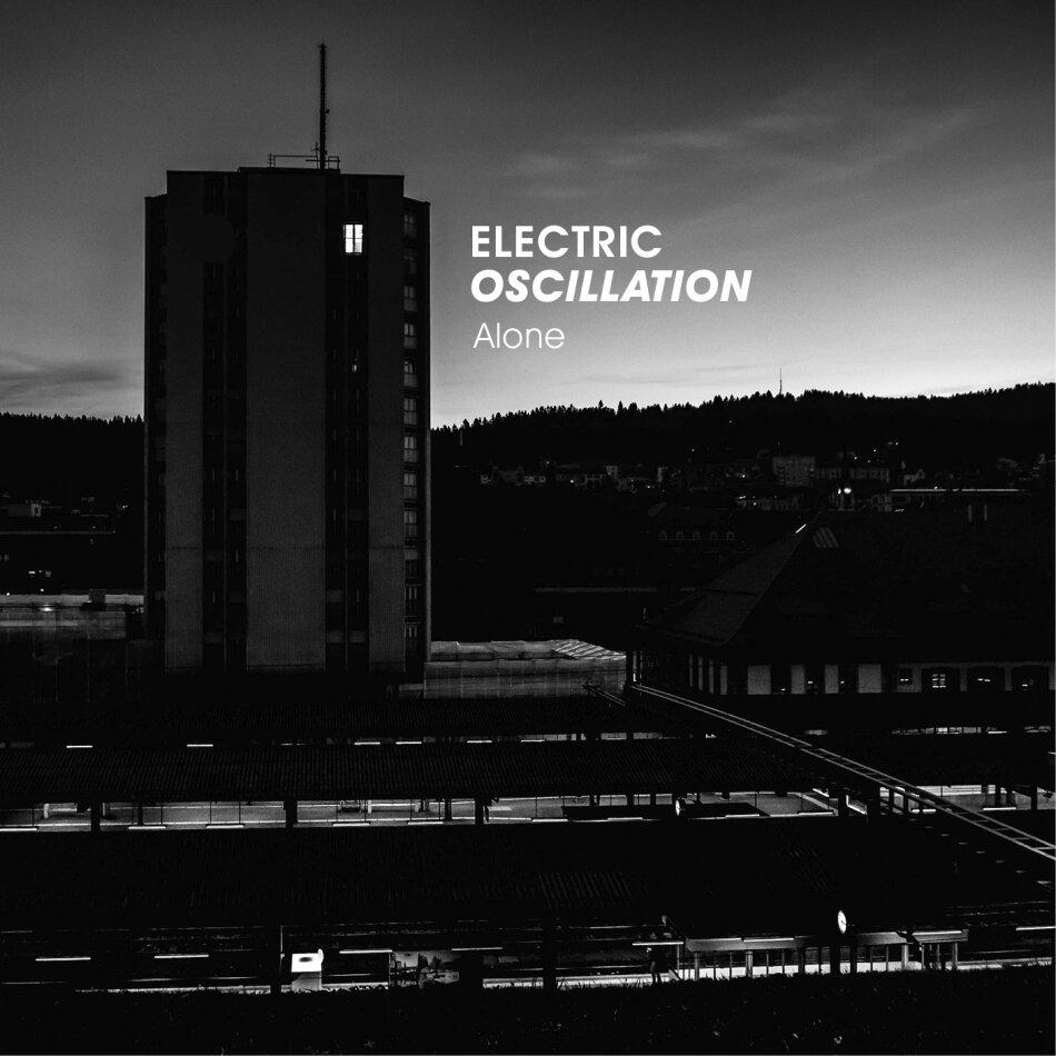 Electric Oscillation - Alone