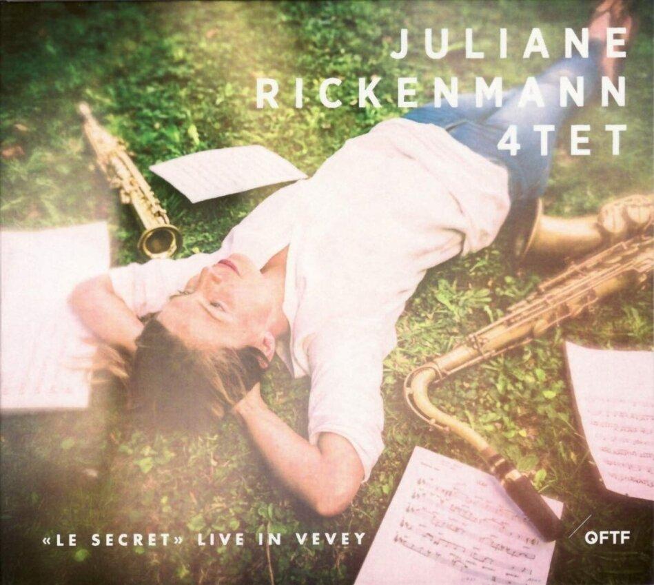 Juliane Rickenmann - Le Secret - Live In Vevey