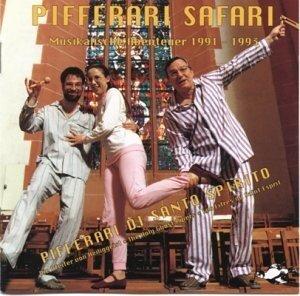 Pifferari Safari 1991-1993
