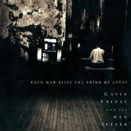 Gavin Friday - Each Man Kills The Thing He Loves (Music On CD)