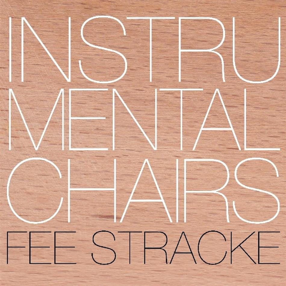 Fee Stracke - Instrumental Chairs