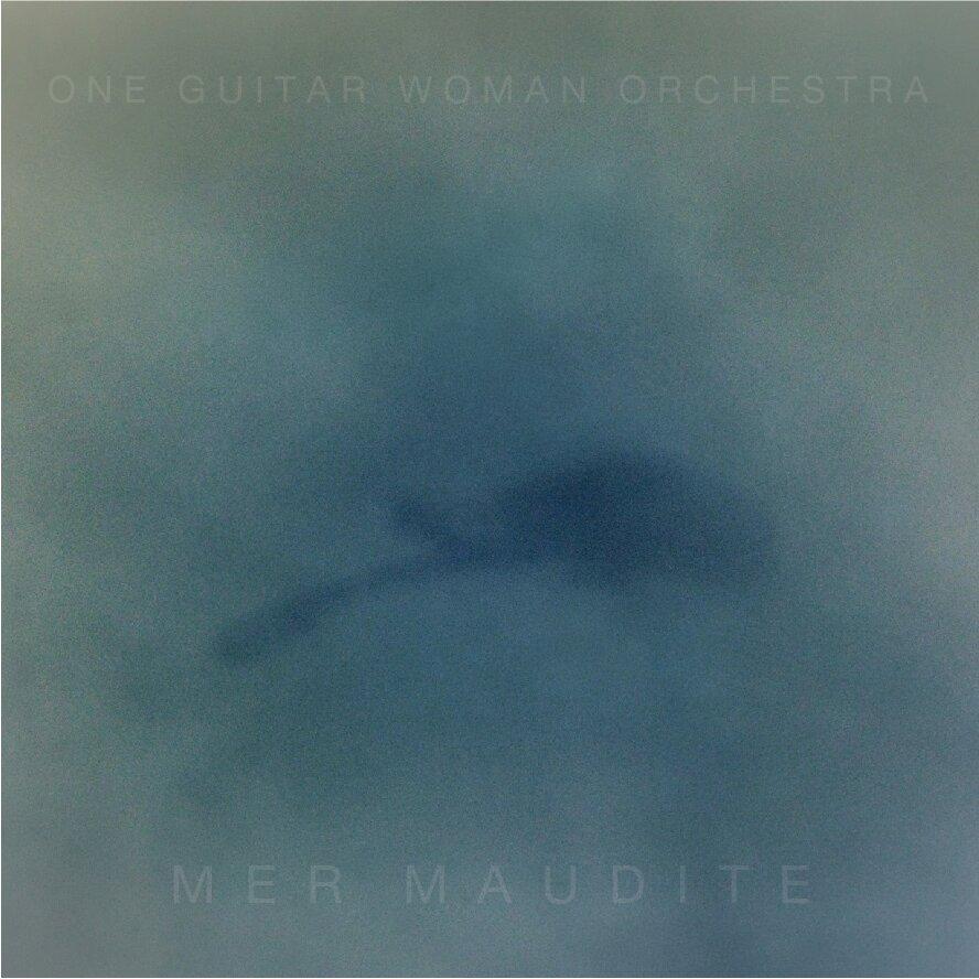 One Guitar Woman Orchestra - Malena Sardi - Mer Maudite (LP)