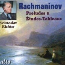 Sviatoslav Richter & Sergej Rachmaninoff (1873-1943) - Preludes / Etudes-Tableaux