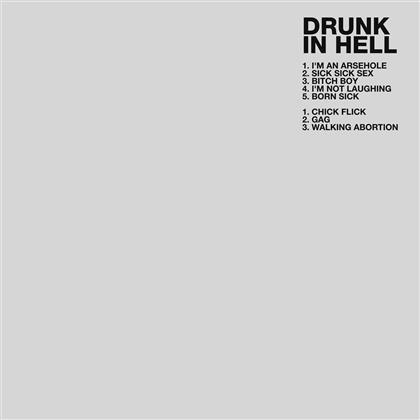 Drunk In Hell - ---