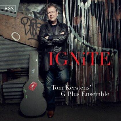 Tom Kerstens' G Plus Ensemble, Anna Meredith, John Metcalfe, Howard Skempton, Michael Parsons, … - Ignite - New Music For Guitar Vol. 3