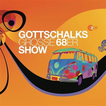 Gottschalks Große 68er Show