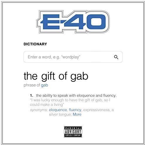 E-40 - Gift Of Gab