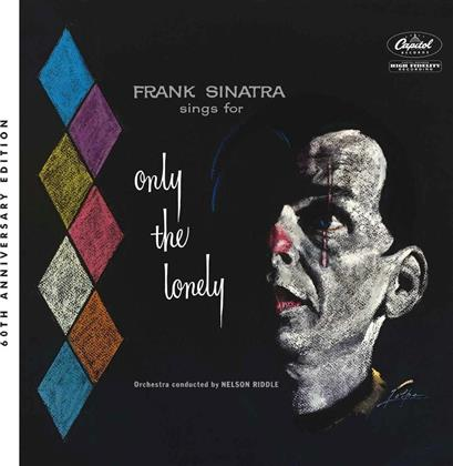 Frank Sinatra - Sings For Only The Lonely (60th Anniversary Mix, Special Edition, 2 CDs)