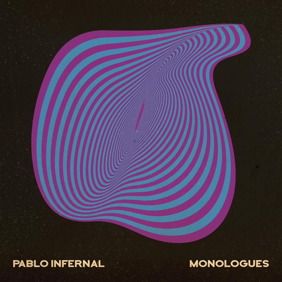 Pablo Infernal - Monologues