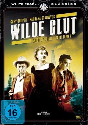 Wilde Glut (1953) (Kinoversion)