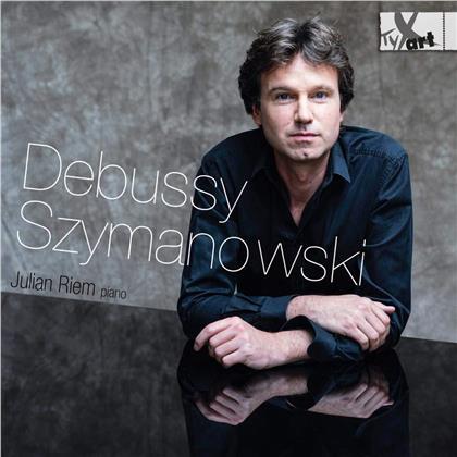 Claude Debussy (1862-1918), Karol Szymanowski (1882-1937) & Julian Riem - Werke Für Piano Solo