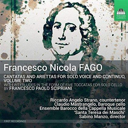 Nicola Fago (1677-1745), Sabino Manzo, Riccardo Angelo Strano & Ensemble Barocco Della Capella Musicale Santa Teresa Dei Maschi - Kantaten Für Solo-Gesang Vol. 2 - Cantatas For Solo Voice Vol. 2
