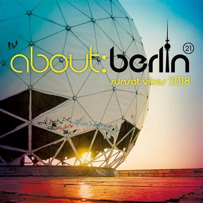 About: Berlin Vol. 21 - Sunset Vibes 2018 (2 CDs)