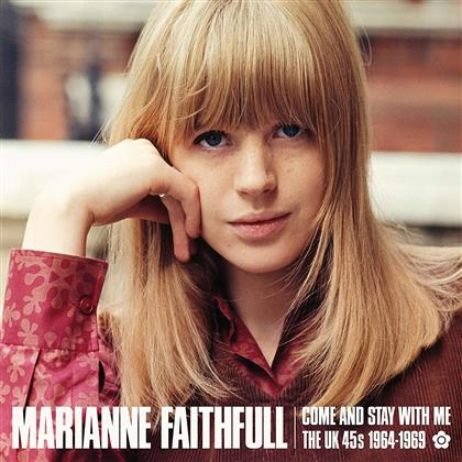 Marianne Faithfull - Come And Stay With Me - The UK 45s 1964-1969