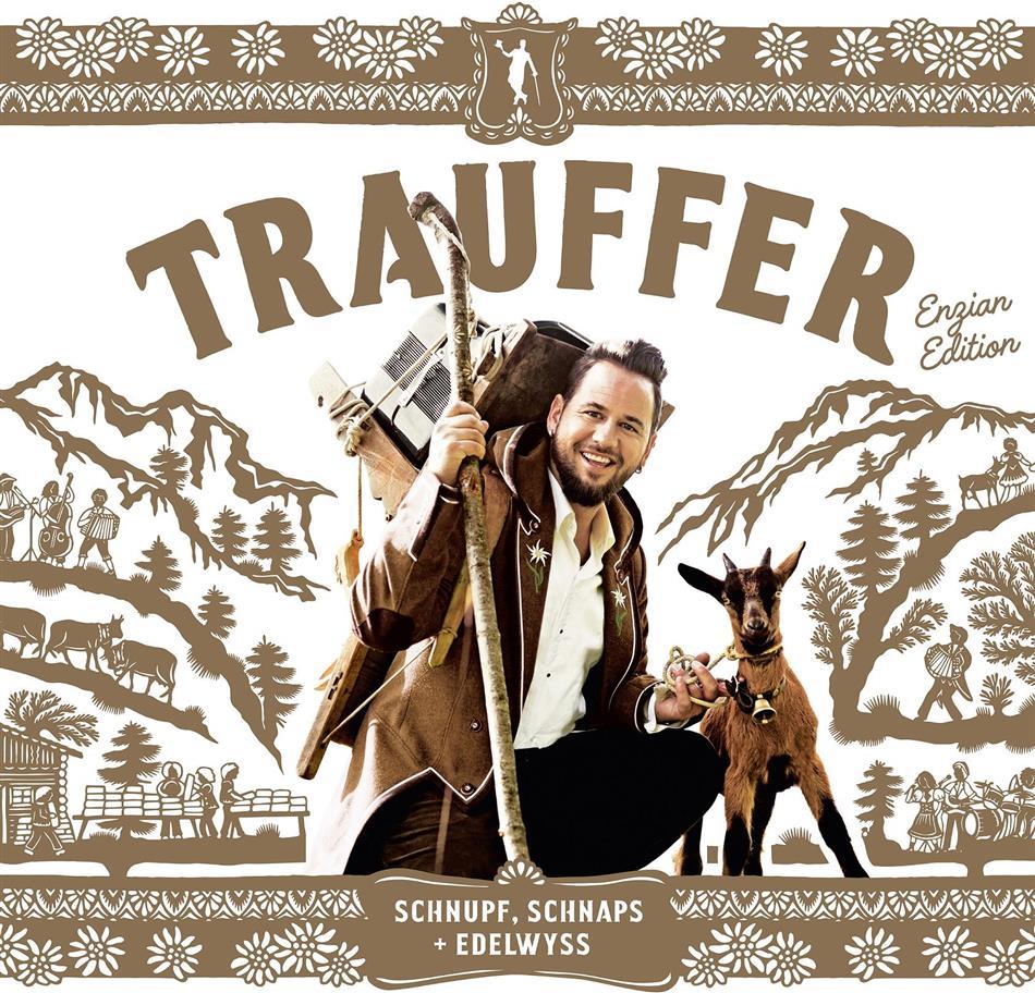 Trauffer - Schnupf, Schnaps & Edelwyss (Enzian Edition, 2 CDs)