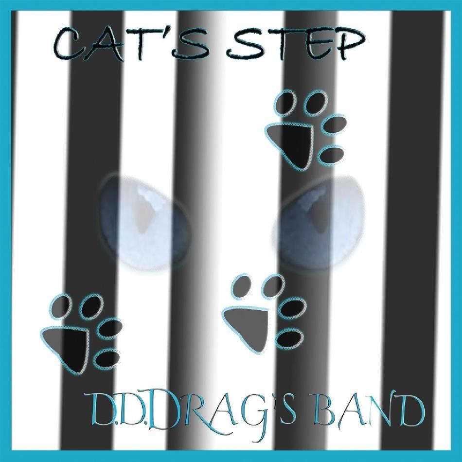 D.D. Drag's Band - Cat's Step